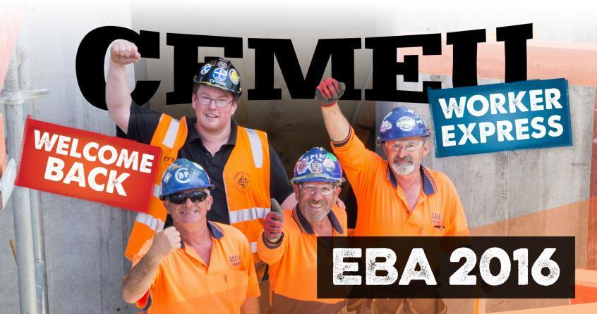 EBA 2016 - plus the latest CFMEU Worker Express   CFMEU NSW